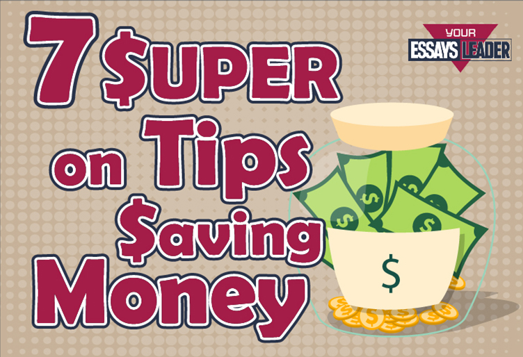7 Super Tips on Saving Money blog EssaysLeader