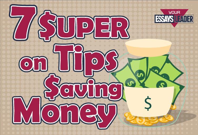 7 Super Tips on Saving Money blog EssaysLeader