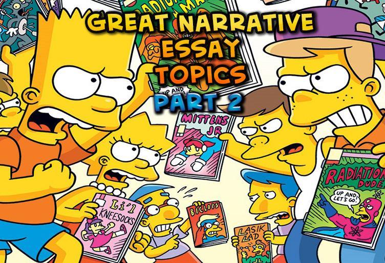 Great Narrative Essay Topics (part 2)