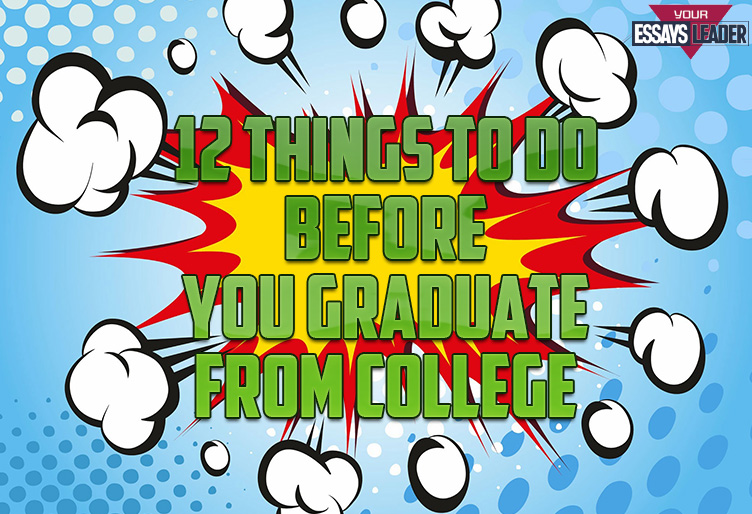 12 Things to Do Before You Graduate from College