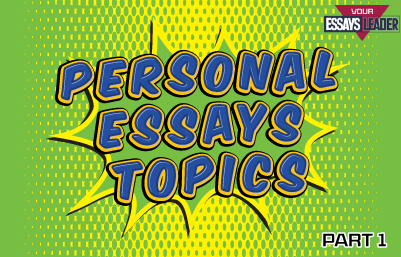 personal essay topic ideas