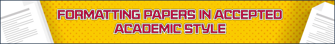 Formatting Papers in Accepted Academic Style