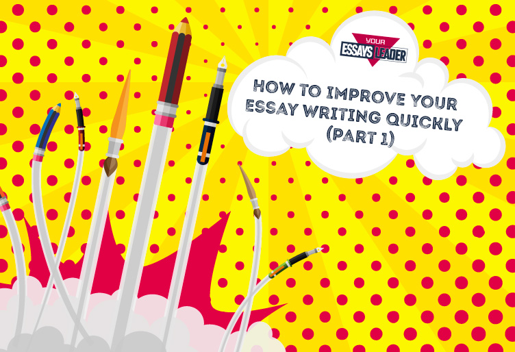 blog_How to Improve Your Essay Writing Quickly (part 1)