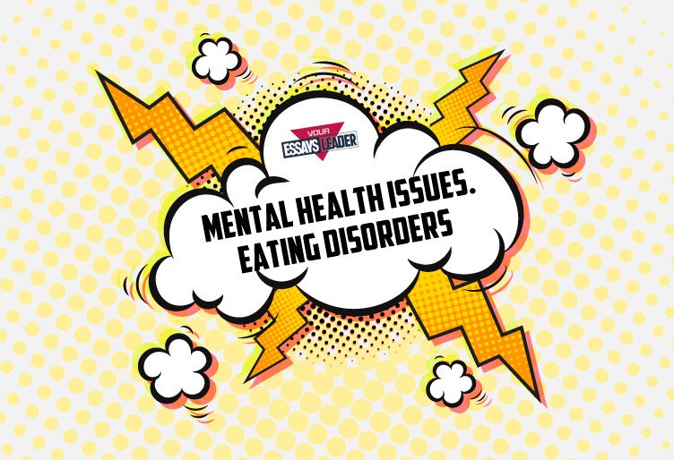 Mental Health Issues. Eating Disorders