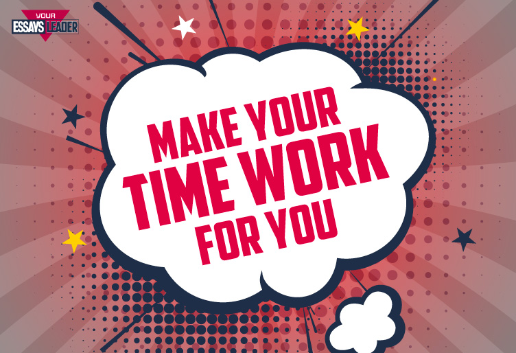Make your time work for you