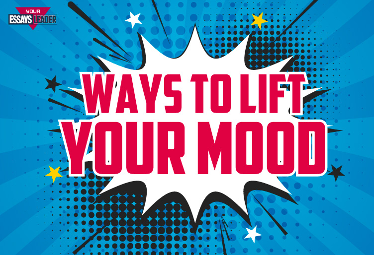 Ways to lift your mood