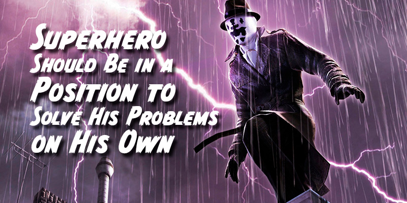 4_Superhero-Should-Be-in-a-Position-to-Solve-His-Problems-on-His-Own_EL_800x400