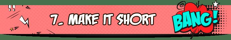 7_Make-it-short_Title_EL_800x140