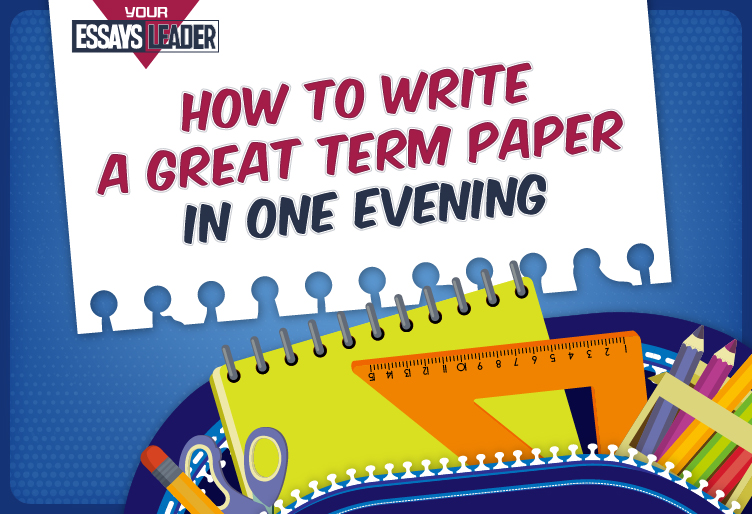 How to Write a Perfect Term Paper?