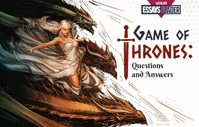 Game of Thrones Questions and Answers--ELeader-blog-401x257