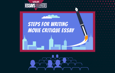 Steps for Writing Movie Critique Essay