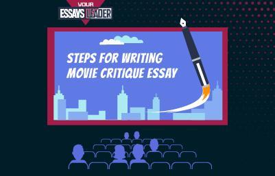 Steps for Writing Movie Critique Essay