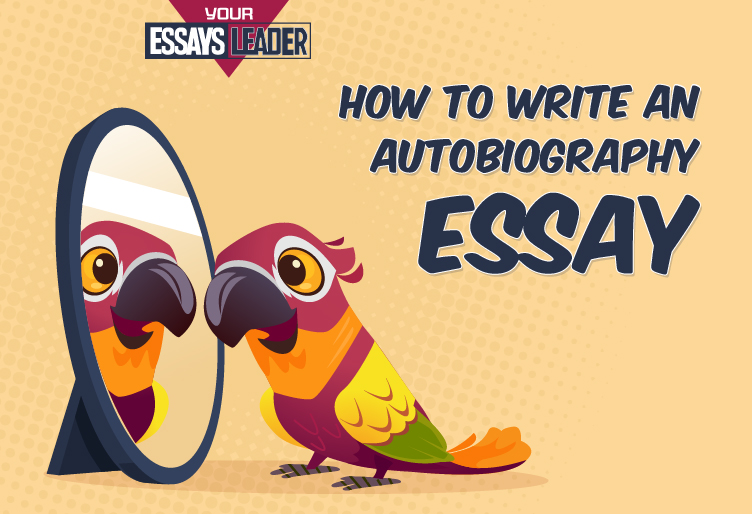 How to Write an Autobiography for School