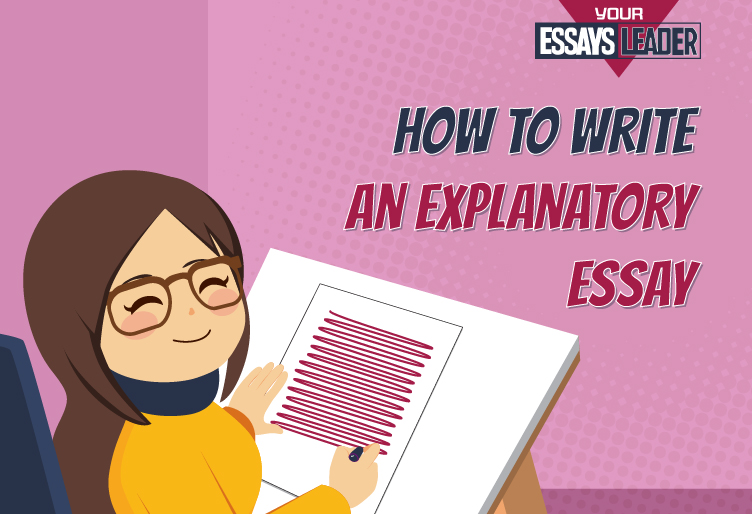How to Write an Outstanding Explanatory Essay?