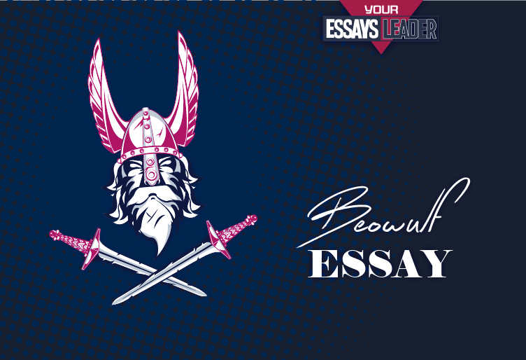 Take Advantage of the Best Beowulf Essay Writing Ideas!