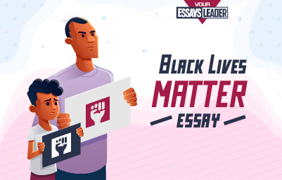 Black Lives Matter Essay Writing Is A Popular Topic Nowadays